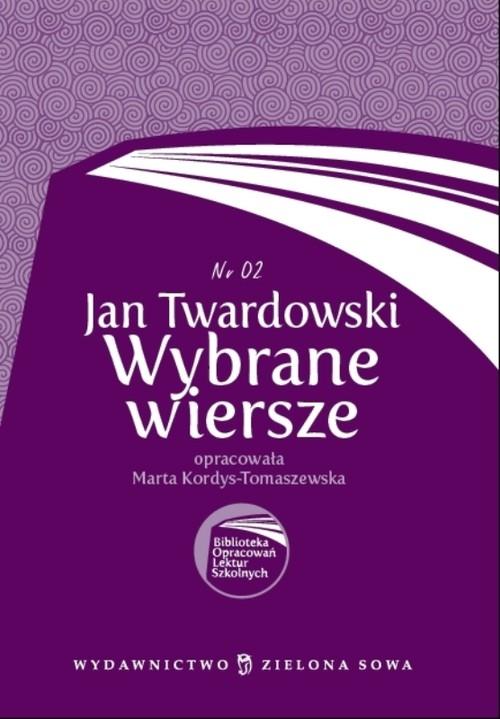 Wybrane Wiersze Twardowski Twardowski Jan Zielona Sowa