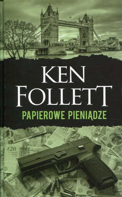 Papierowe pieniądze Follett Ken