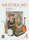 Muzyka i my 4 Podręcznik