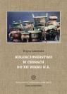 Kolekcjonerstwo w Chinach do XII wieku n. e.
