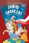 Jan III Sobieski Polscy superbohaterowie