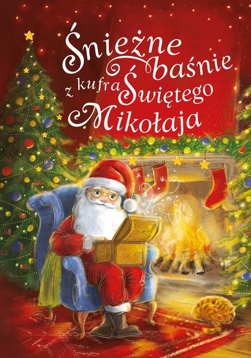 Śnieżne baśnie z kufra Świętego Mikołaja Ślizowska Monika