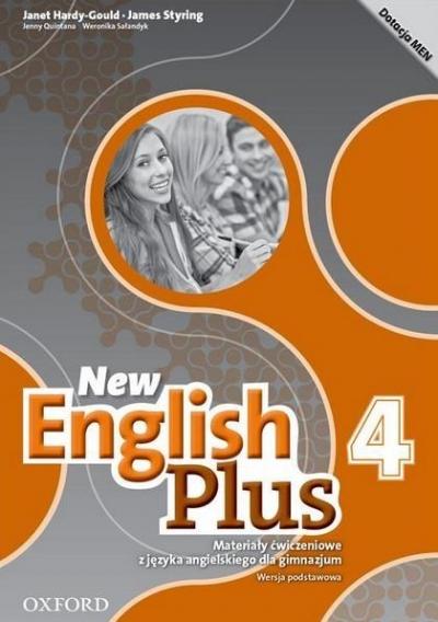 New English Plus 4 Materiały ćwiczeniowe Wersja podstawowa Hardy-Gould Janet, Styring James