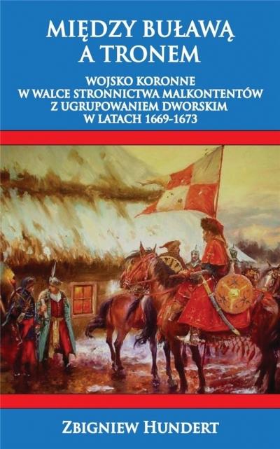 Między buławą a tronem Zbigniew Hundert