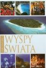 Fascynujące wyspy świata