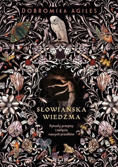 Słowiańska wiedźma. Agiles Dobromiła