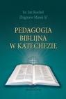 Pedagogia biblijna w katechezie