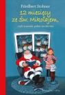 12 miesięcy ze Świętym Mikołajem, czyli trawnik pełen reniferów Stohner Friedbert