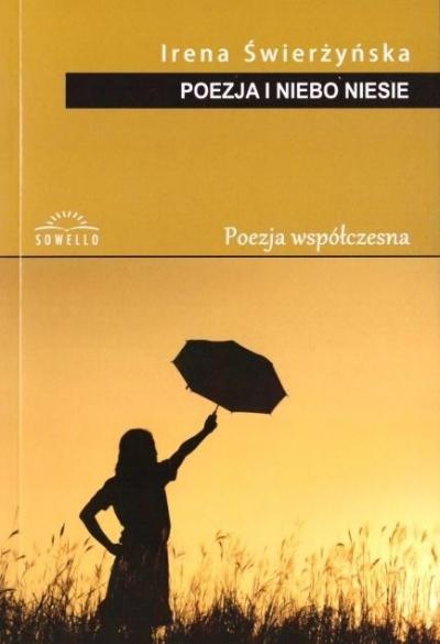 Poezja i niebo niesie Irena Świerżyńska