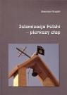Islamizacja Polski - pierwszy etap