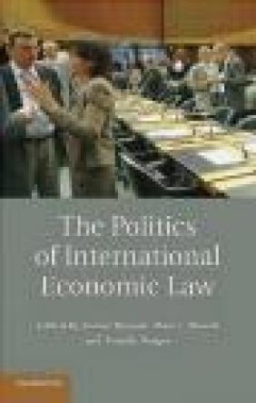 The Politics of International Economic Law