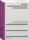 Prawo restrukturyzacyjne i upadłościowe w.2/20 Opracowanie zbiorowe