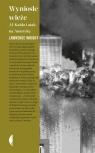 Wyniosłe wieże. Al-Kaida i atak na Amerykę Lawrence Wright