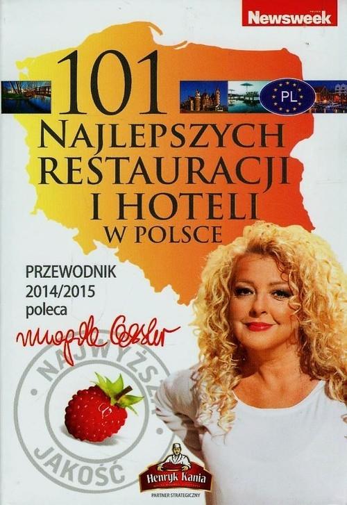 101 najlepszych restauracji i hoteli w Polsce Gessler Magda
