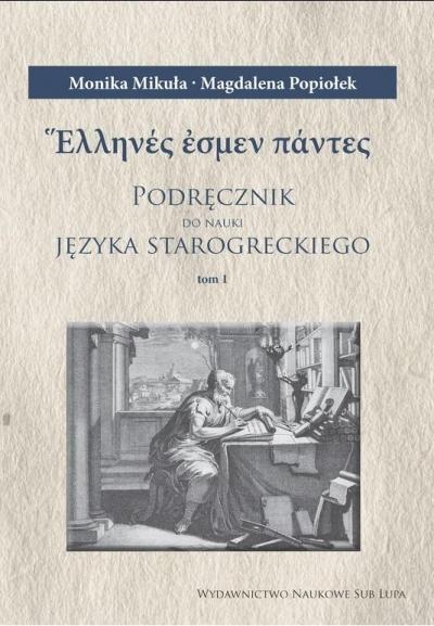 Podręcznik do nauki j. starogreckiego. Tom 1-3 Monika Mikuła, Magdalena Popiołek