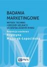Badania marketingowe Metody, techniki i obszary aplikacji na