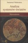 Analiza systemów - światów Wprowadzenie Wallerstein Immanuel