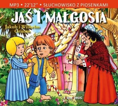 Jaś i Małgosia Słuchowisko z piosenkami (Audiobook) Jakub i Wilhelm Grimm