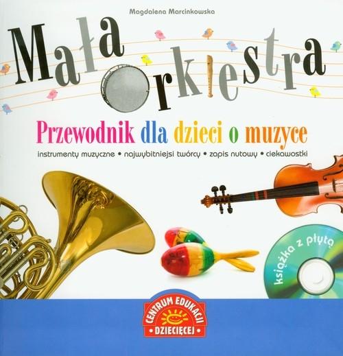 Mała Orkiestra Przewodnik Dla Dzieci O Muzyce Cd