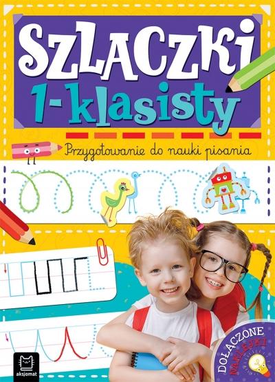 Szlaczki 1-klasisty. Przygotowanie do nauki pisania Agnieszka Bator