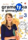 Gramatyka w gimnazjum 3 Ćwiczenia część 2