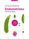 Endometrioza. Leczenie dietą Stolińska Hanna