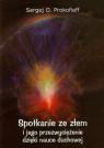 Spotkanie ze złem i jego przezwyciężenie dzięki nauce duchowej  Prokofieff Sergej