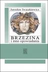 Brzezina i inne opowiadania Iwaszkiewicz, Jarosław