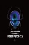 Metempsychoza Rymkiewicz Jarosław Marek