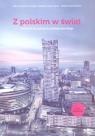 Z polskim w świat. Podręcznik do nauki języka polskiego jako obcego