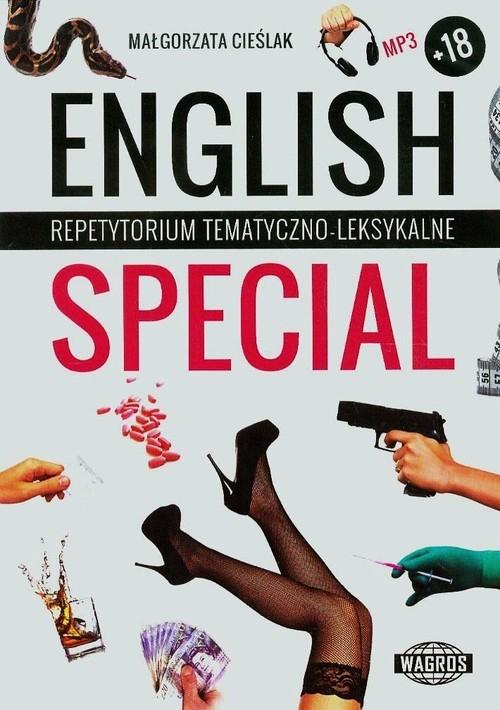 English Special Repetytorium tematyczno-leksykalne dla młodzięzy starszej i dorosłej Cieślak Małgorzata