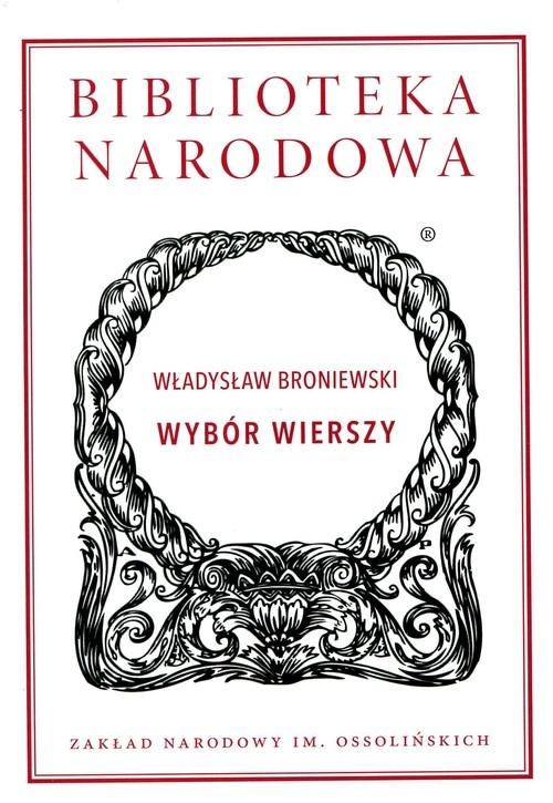 Wybór wierszy Broniewski Władysław