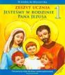 Jesteśmy w rodzinie Pana Jezusa 1 Zeszyt ucznia Ćwiczenia do religii dla klasy 1 szkoły podstawowej