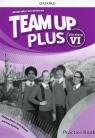 Team Up Plus, ćwiczenia. Klasa 6 + Materiały Online