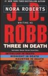 Three in Death Robb J. D.