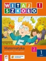 Witaj szkoło  2 Matematyka podręcznik z ćwiczeniami część 1 szkoła Zagrodzka Dorota