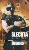 Projekt Berserker Slechta Vladimir