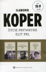 Życie towarzyskie elit PRL / Sławne pary PRL / Skandaliści PRL Pakiet Koper Sławomir