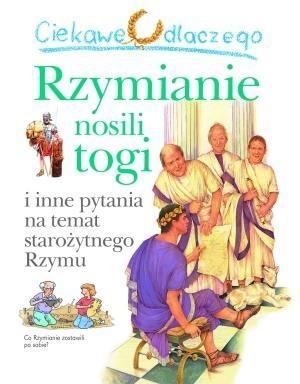 Ciekawe dlaczego Rzymianie nosili togi Macdonald Fiona