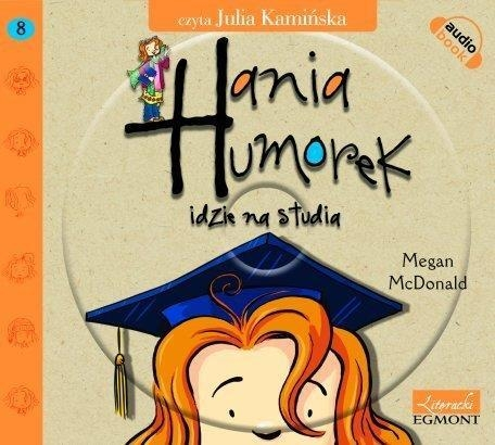Hania Humorek idzie na studia  (Audiobook) McDonald Megan