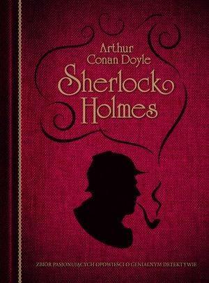 Sherlock Holmes (wydanie kolekcjonerskie) Arthur Conan Doyle