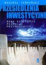 Przesiedlenia inwestycyjne