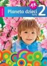 Planeta dzieci. Trzylatek. Karty pracy. Część 2 Elżbieta Bagińska