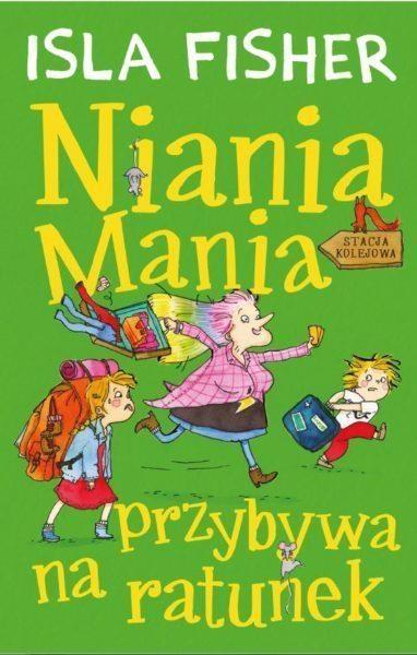Niania Mania przybywa na ratunek Fisher Isla