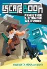 Escape book. Tom 1: Przeklęta MEGAświątynia
