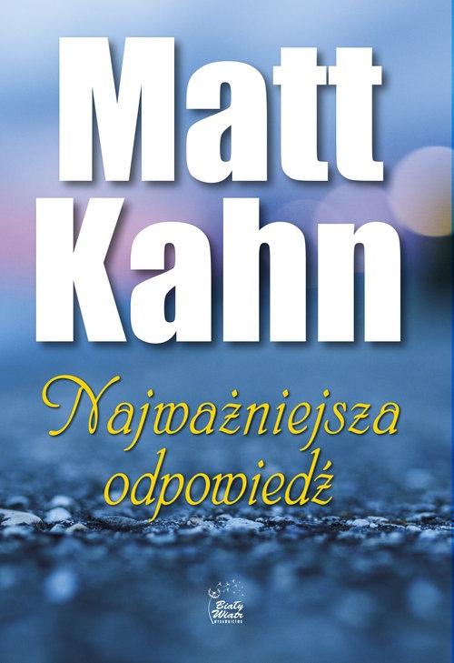 Najważniejsza odpowiedź Kahn Matt