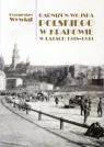Garnizon Wojska Polskiego w Krakowie w latach 1918-1939 Wywiał Przemysław