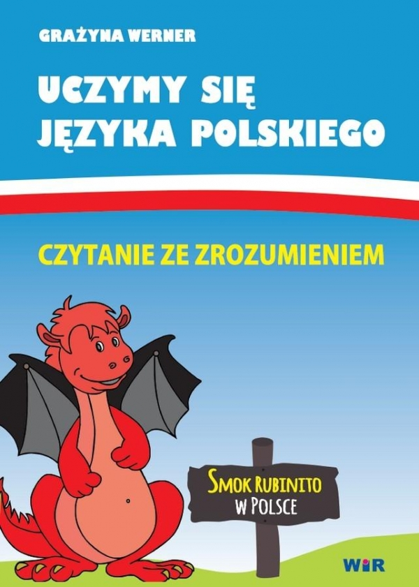 Uczymy się języka pol: Czytanie ze zrozumieniem. Grażyna Werner