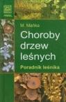 Choroby drzew leśnychPoradnik leśnika Mańka Małgorzata