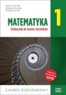 Matematyka 1. Liceum i technikum klasa 1. Podręcznik. Zakres podstawowy